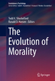 The Evolution of Morality - Todd K. Shackelford; Ranald D. Hansen