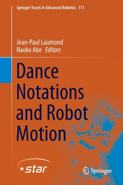 Dance Notations and Robot Motion - Jean-Paul Laumond
