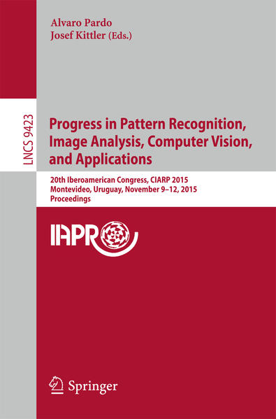 Progress in Pattern Recognition, Image Analysis, Computer Vision, and Applications als Buch von