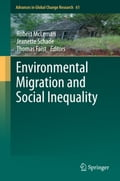 Environmental Migration and Social Inequality - Jeanette Schade, Robert McLeman, Thomas Faist