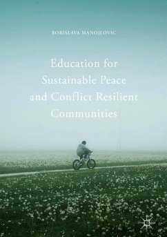 Education for Sustainable Peace and Conflict Resilient Communities - Manojlovic, Borislava