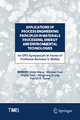 Applications of Process Engineering Principles in Materials Processing, Energy and Environmental Technologies