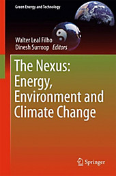 The Nexus: Energy, Environment and Climate Change.  - Buch