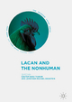 Lacan and the Nonhuman - Gautam Basu Thakur; Jonathan Michael Dickstein