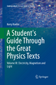 A Student's Guide Through the Great Physics Texts - Kerry Kuehn