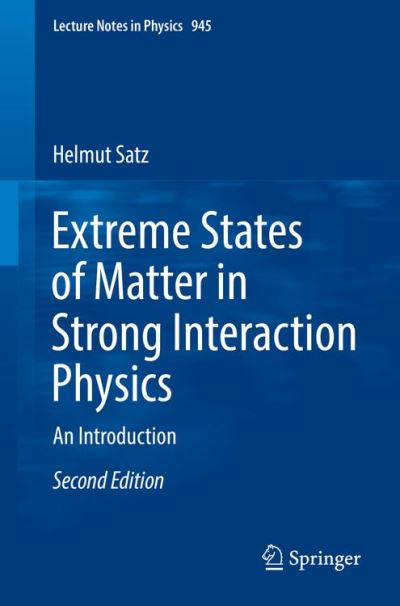 Extreme States of Matter in Strong Interaction Physics - Springer