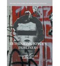 Rethinking Joyce's Dubliners - Claire A. Culleton