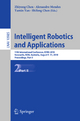 Intelligent Robotics and Applications - Zhiyong Chen; Alexandre Mendes; Yamin Yan; Shifeng CHEN