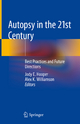 Autopsy in the 21st Century - Jody E. Hooper; Alex K. Williamson