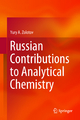 Russian Contributions to Analytical Chemistry - Yury A. Zolotov