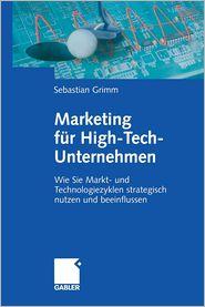 Marketing für High-Tech-Unternehmen: Wie Sie Markt- und Technologiezyklen strategisch nutzen und beeinflussen
