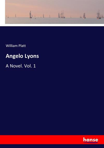 Angelo Lyons - William Platt