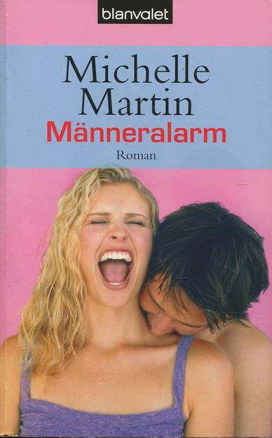 Männeralarm - Martin, Michelle