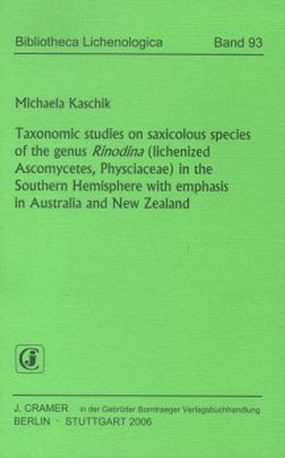 Taxonomic studies on saxicolous species of the genus Rinodina (lichenized Ascomycetes, Physciaceae) in the Southern Hemisphere with emphasis in Australia and New Zealand.