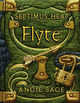 Septimus Heap - Flyte - Angie Sage