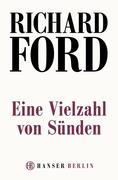 Richard Ford: Eine Vielzahl von Sünden