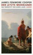 J. F. Cooper: Der letzte Mohikaner