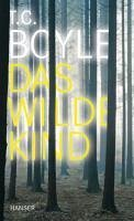 Das wilde Kind (eBook, ePUB) - Boyle, T. C.
