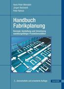 Hans-Peter Wiendahl;Jürgen Reichardt;Peter Nyhuis: Handbuch Fabrikplanung