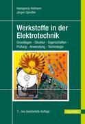 Hansgeorg Hofmann;Jürgen Spindler: Werkstoffe in der Elektrotechnik