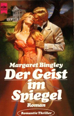 Der Geist im Spiegel - Bingley, Margaret