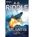 Das Atlantis-Gen - A. G. Riddle