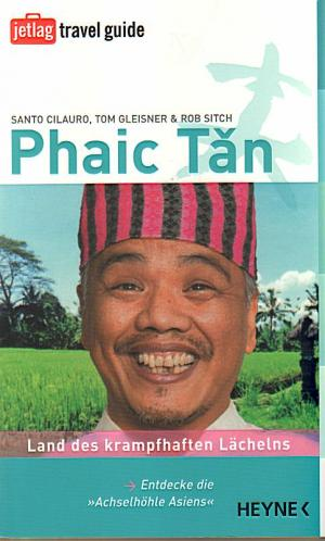 Phaic Tan - Santo Cilauro, Tom Gleisner, Rob Sitch