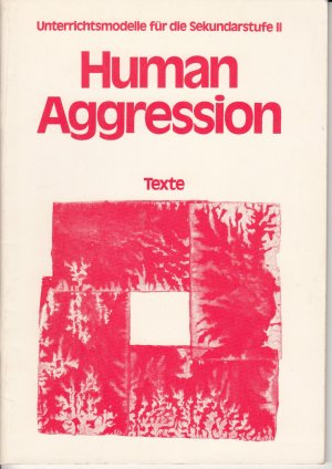 Human Aggression - Its Nature and Consequences - Sauer, Joachim