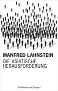Manfred Lahnstein: Die asiatische Herausforderung