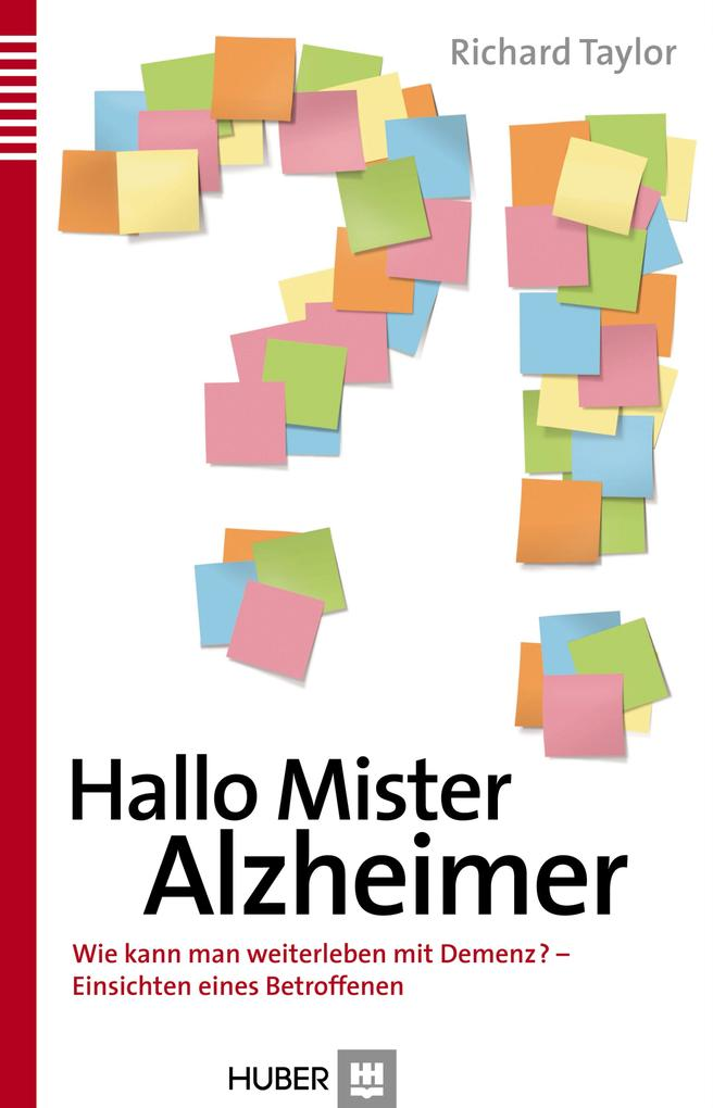 Hallo Mister Alzheimer als eBook Download von Richard Taylor - Richard Taylor