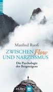 Manfred Ruoß: Zwischen Flow und Narzissmus