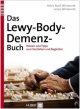 Das Lewy–Body–Demenz–B - Helen Buell Withworth; James Whitworth