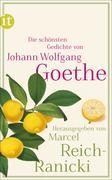 Johann Wolfgang Goethe: Die schönsten Gedichte