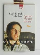 Konvolu 2 Bücher : Spuren meines Vaters,2.Rudi Dutschke. Wir hatten ein barbarisches, schönes Leben. Eine Biographie - Dutschke, Rudi-Marek