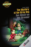 Tina Zang: The Mystery of the Stray Dog - Das Rätsel um den Streuner