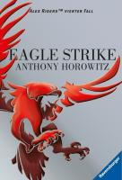 Alex Rider 04: Eagle Strike