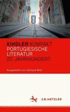 Kindler Kompakt: Portugiesische Literatur, 20. Jahrhundert - Gerhard Wild (editor)