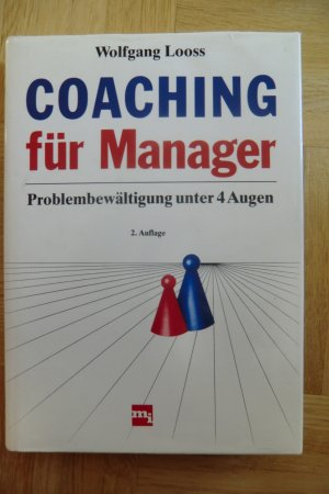 Coaching für Manager - Looss, Wolfgang