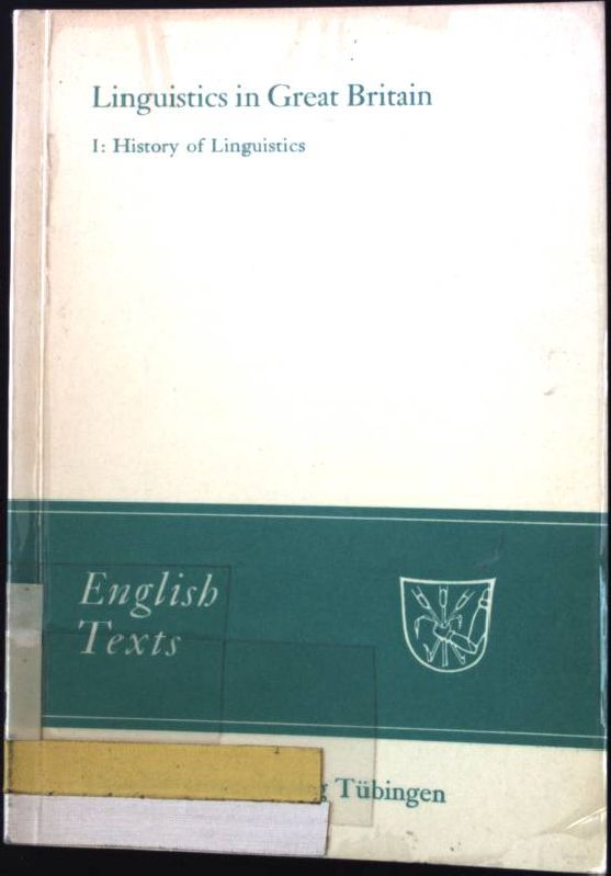 Linguistics in Great Britain Vol. 1., History of linguistics. English Texts  14. - Kühlwein, Wolfgang