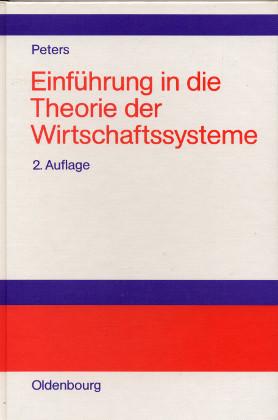 Einführung in die Theorie der Wirtschaftssysteme - Peters, Hans-Rudolf Dr. rer.pol.