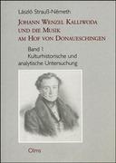 Strauss-Németh, László: Johann Wenzel Kalliwoda und die Musik am Hof von Donaueschingen