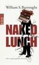 Naked Lunch - James Grauerholz; William S. Burroughs; Barry Miles