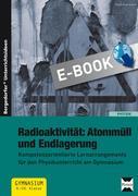 Fuhrmann, Timm: Radioaktivität: Atommüll und Endlagerung