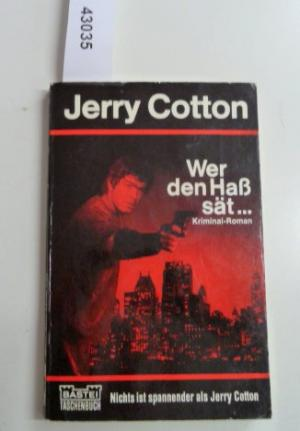 Wer den Haß sät... - Cotton, Jerry