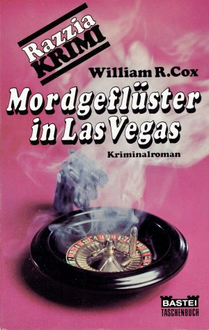 MORDGEFLÜSTER IN LAS VEGAS. Roman (Krimi). - COX, William R.