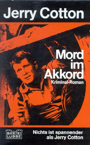 Jerry Cotton - Mord im Akkord