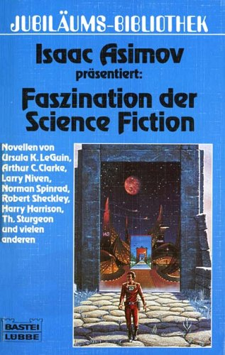 Faszination der Science Fiction. ( Jubiläums- Bibliothek).