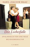 Hans-Joachim Maaz: Die Liebesfalle