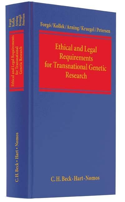 Ethical and Legal Requirements for Transnational Genetic Research als Buch von Nikolaus Forgó, Regine Kollek, Marian Arning, Tina Krügel, Imme Pet... - Nikolaus Forgó, Regine Kollek, Marian Arning, Tina Krügel, Imme Petersen
