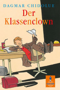 Dagmar Chidolue: Der Klassenclown